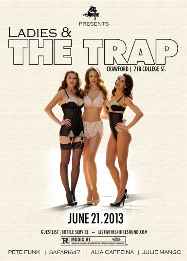 Ladies & The Trap Crawford Safari647 Pete Funk Julie Mango Alia Caffeina Sub College St Party Toronto