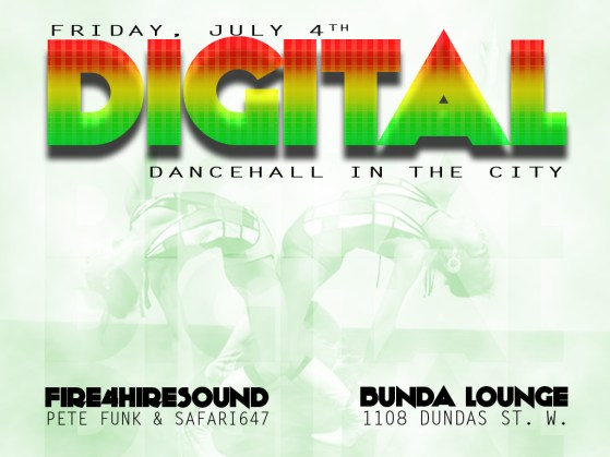 digital bunda lounge July 4th dancehall