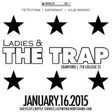 ladies & the trap january '15 pete funk safari647 fire4hiresound