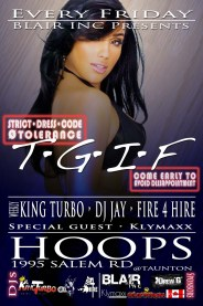 TGIF Hoops Ajax FIre 4 Hire King Turbo Blair Media DJ Jay