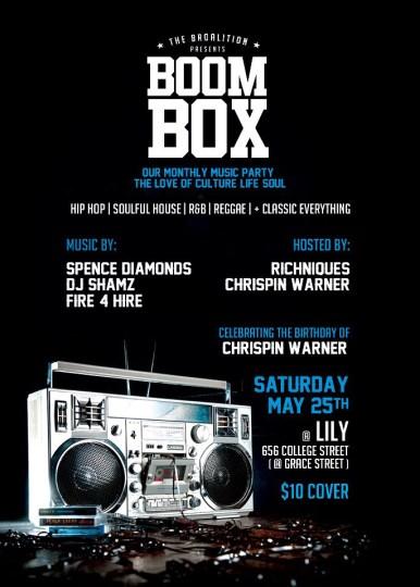 Boom Box Li'ly Lily College St. Spence Diamonds Shamz Fire 4 Hire Toronto Party Richniques Chrispin Warner
