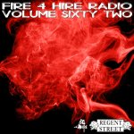 Fire 4 Hire Radio Vol. 62 by Regent Street