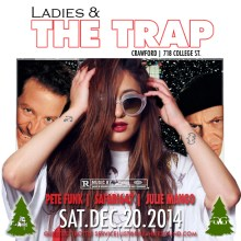 Ladies & The Trap Crawford Safari647 pete Funk Julie Mango