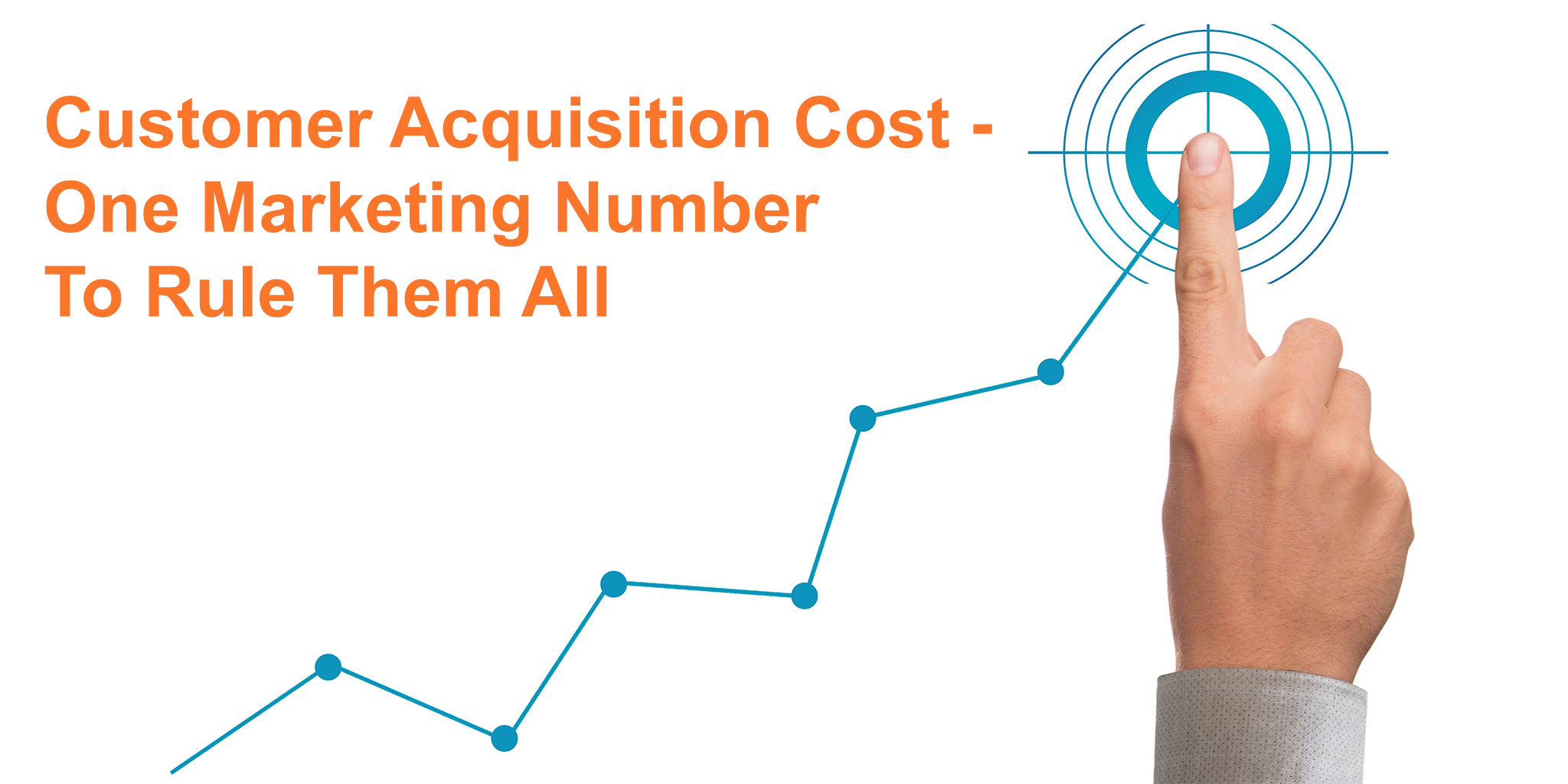 Graph moving up and to the right culminating in a target point with a finger pointing at the target customer acquisition cost (CAC).