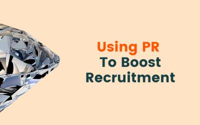 Using PR to Boost Recruitment