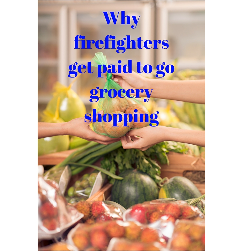 Why firefighters get paid to go grocery shopping