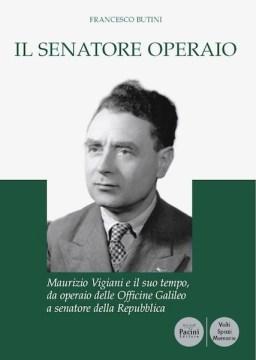 Il Senatore Operaio di Francesco Butini
