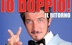 «Io doppio! - Il ritorno» di Paolo Ruffini a Firenze