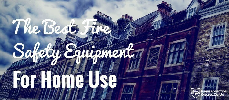 best home fire safety equipment