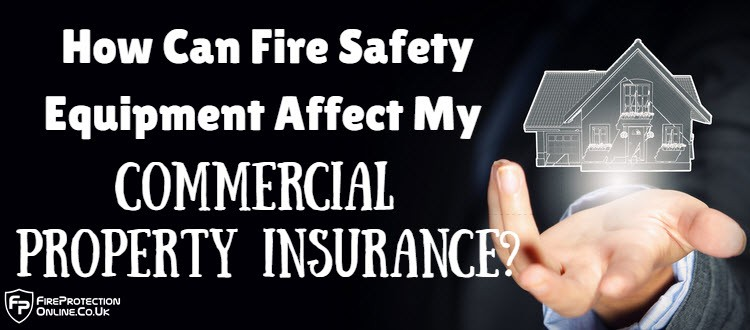 fire safety affects insurance