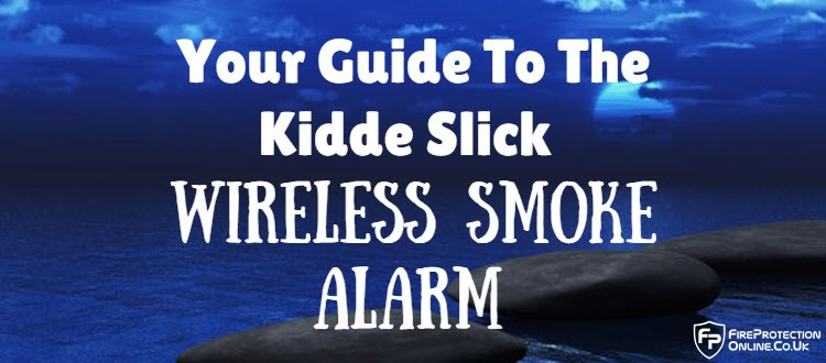 your guide to the kidde slick wireless smoke alarm system fire protection o. Black Bedroom Furniture Sets. Home Design Ideas