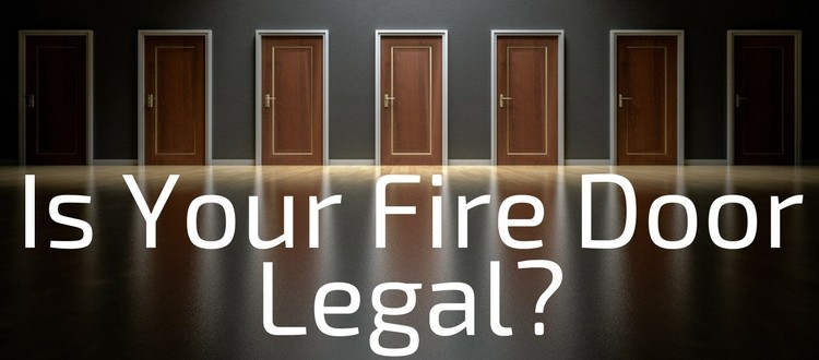 Is Your Fire Door Legal