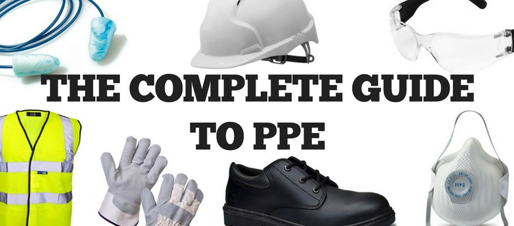 The Complete Guide to PPE