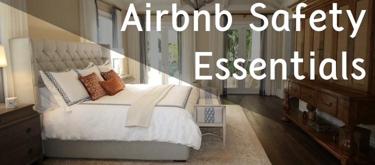 Airbnb Safety Essentials