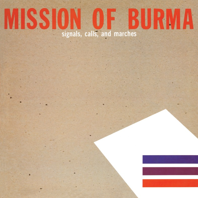 FIRELP239-Mission-of-Burma-Signals-Calls-and-Marches