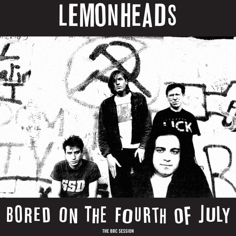FIRELP400-Lemonheads-Bored-on-the-Fourth-July