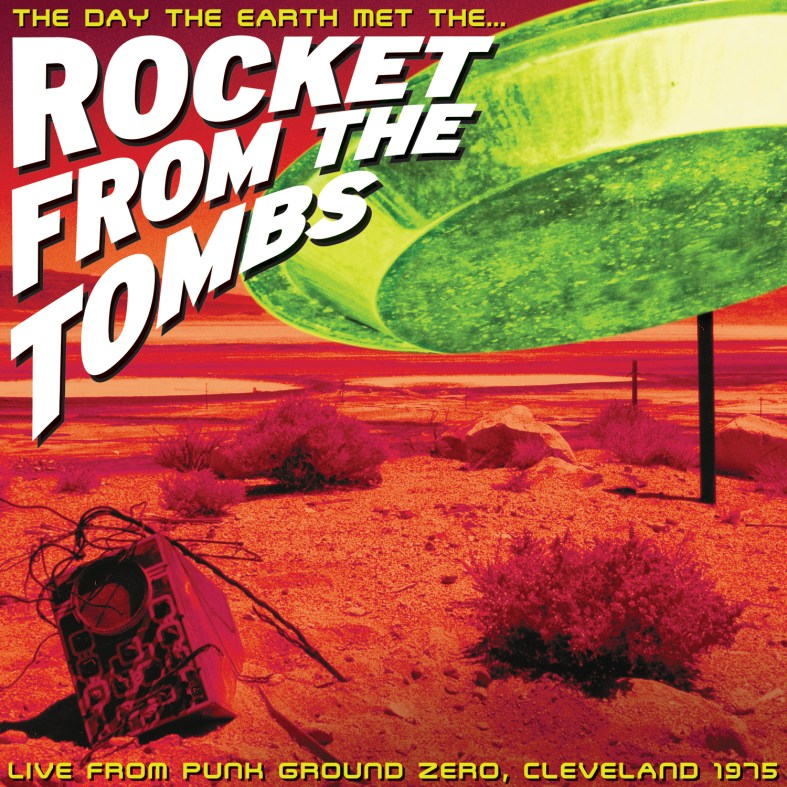 Rocket-From-The-Tombs-The-Day-The-Earth-Met-1