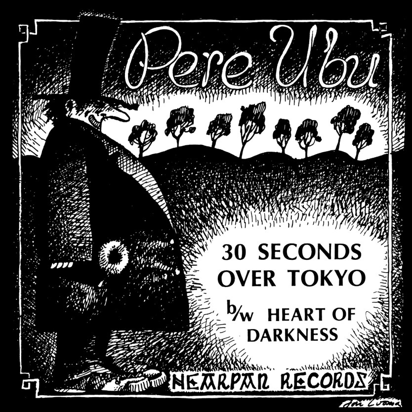 Pere Ubu - 30 Seconds Over Tokyo COVER