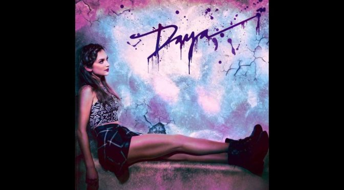 Daya – Sit Still, Look Pretty