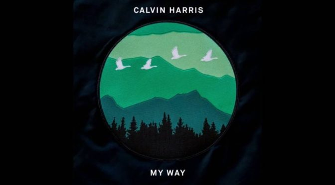 #Calvin Harris – My Way