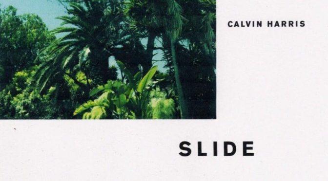 CalvinHarris – Slide