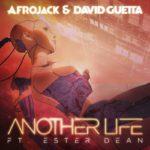 Afrojack & David Guetta – Another Life