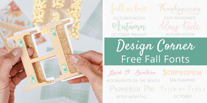 Tuesday Turn About - First Day of Home - Fall Banner DIY Tutorial - Free Fall Fonts