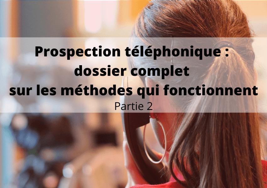 prospection téléphonique : dossier complet