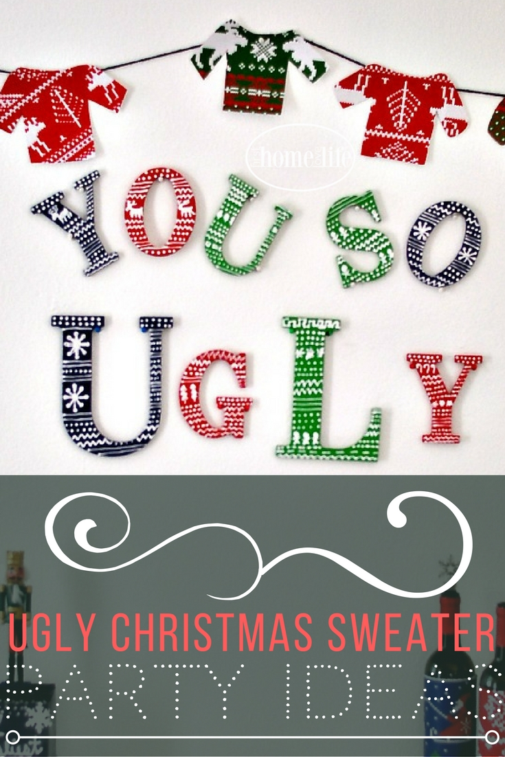 Ugly Christmas Sweater Party Ideas  First Home Love Life
