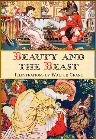 Beauty and the Beast by Jeanne Marie Le Prince de Beaumont
