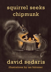 Review: Squirrel Seeks Chipmunk