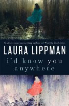 I'd Know You Anywhere by Laura Lippman