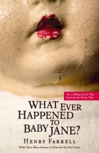 Book Review: What Ever Happened To Baby Jane?