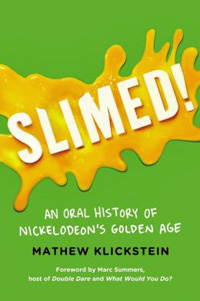 Slimed! by Matthew Klickstein