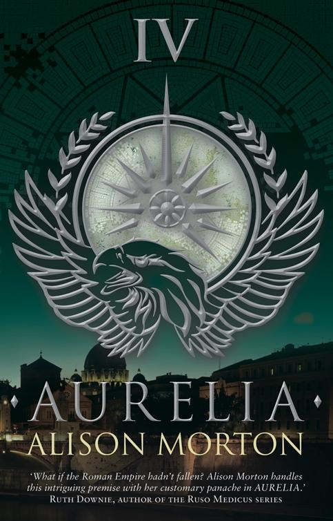 Spotlight: Aurelia (Roma Nova, #4) by Alison Morton #HFVBT