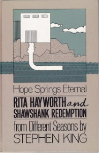 Rita Hayworth and Shawshank Redemption by Stephen King
