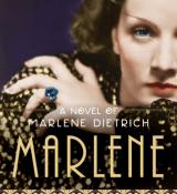 Book Blast: Marlene: A Novel of Marlene Dietrich by C.W. Gortner