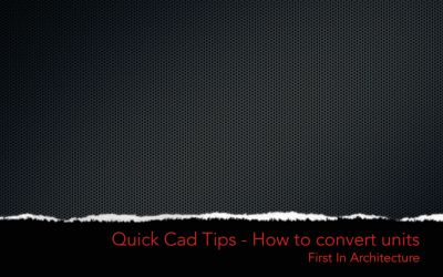 Quick CAD Tips – How to convert units