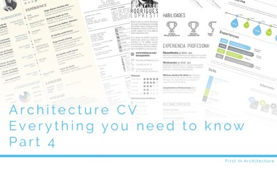 Architecture CV – Everything you need to know – Part 4