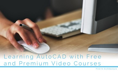 Learning AutoCAD with Free and Premium Video Courses