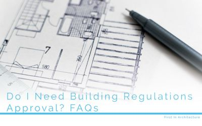 Do I need Building Regulations Approval? Some FAQs