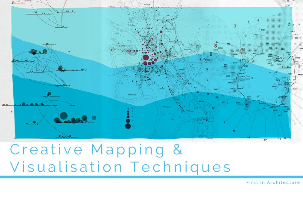 Creative Mapping and Data Visualisation Techniques for Architects on