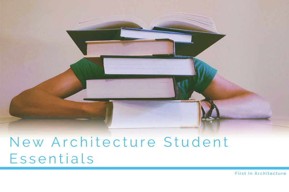 New Student Database Slammed By Privacy >> New Architecture Student Essentials First In Architecture