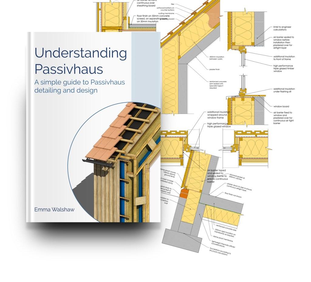 Understanding Passivhaus Bundle 2