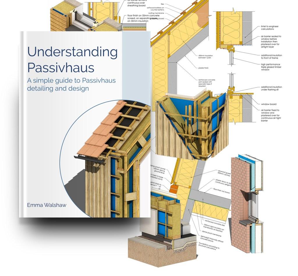 Understanding Passivhaus Bundle 3