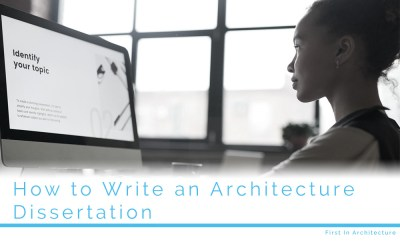 How to Write An Architecture Dissertation 101