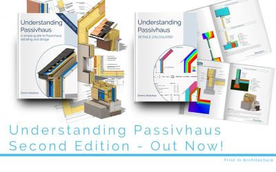 Understanding Passivhaus Second Edition Out Now!