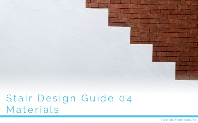 Stair Design Guide 04 – Materials