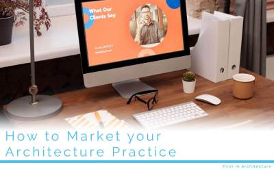 How to Market your Architecture Practice