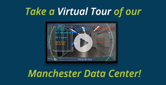 Take a Virtual Tour of our Manchester Data Center!